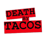 Death by Tacos logo on a transparent background.